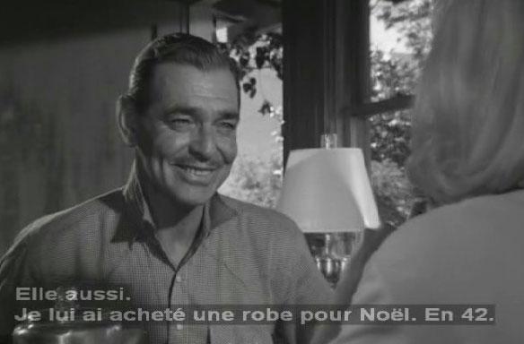 Clark Gable disant : 'Je lui ai acheté une robe pour noël. En 42.'