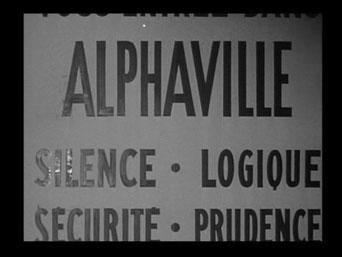 ALPHAVILLE - Silence. Logique. Sécurité. Prudence