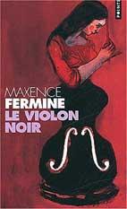 'Le violon noir' de Maxence Fermine